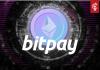 BitPay ondersteunt nu ook ethereum, koers ether (ETH) stijgt
