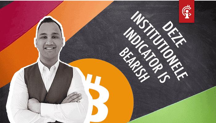 deze_institutionele_indicator_is_bearish_voor_bitcoin