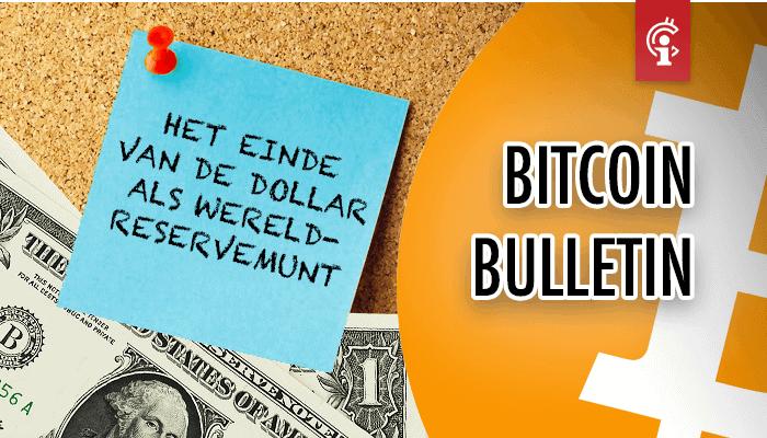 bitcoin_bulletin_het_einde_van_de_dollar_als_wereldreservemunt