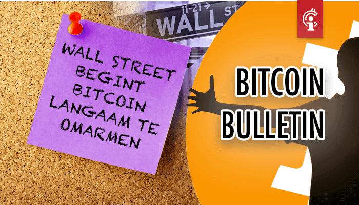 bitcoin_bulletin_wall_street_begint_Bitcoin_langzaam_te_omarmen